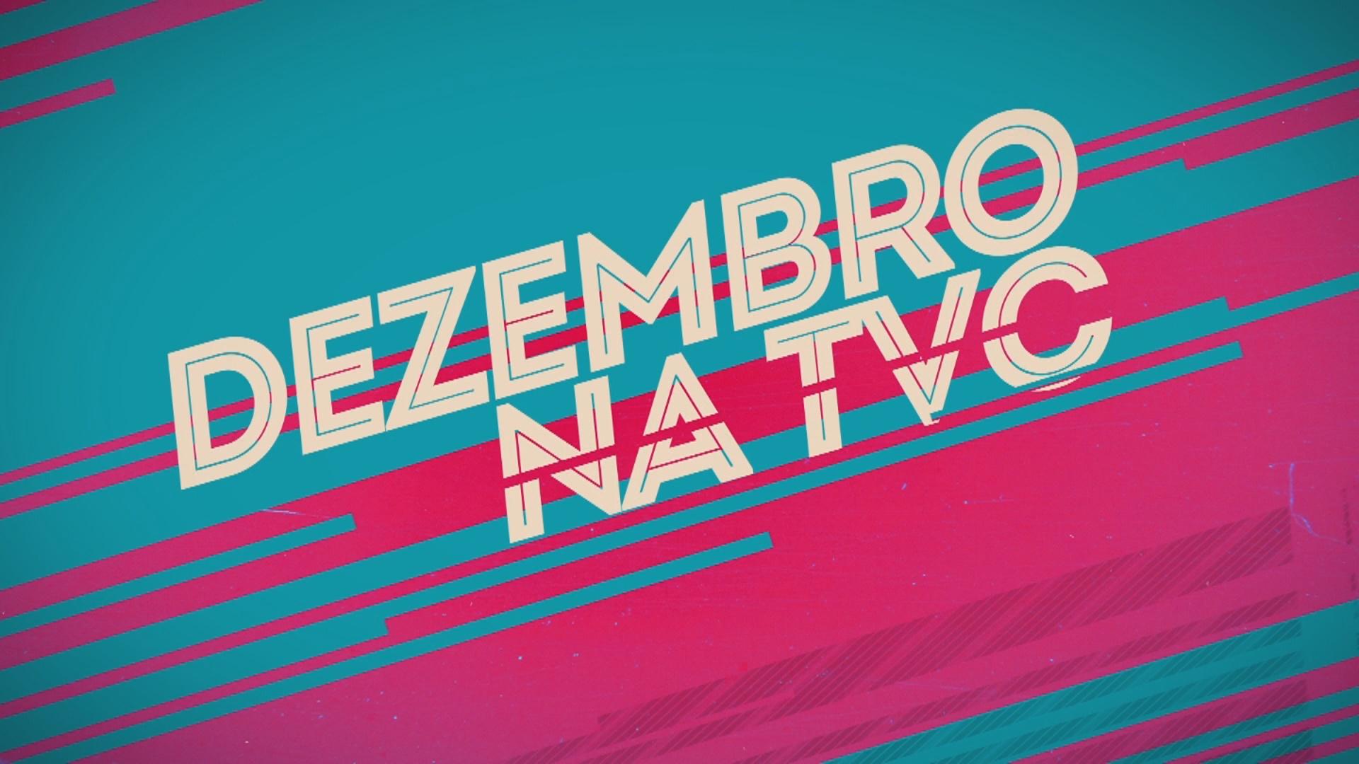 Dezembro na TV Ceará com programação especial